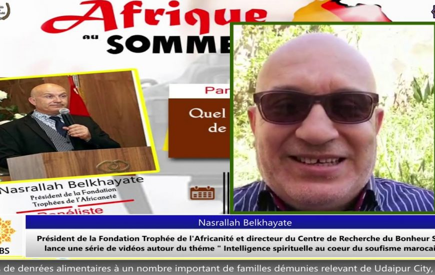 Intelligence spirituelle au cœur du soufisme marocain
